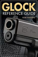 Glock Reference Guide Like New & Free Shipping