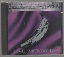 VELVET UNDERGROUND LIVE MCMXCIII 1993  LOU REED JOHN CALE ..CD F.C. NEW!!!