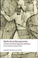Myths from Mesopotamia: Creation, The Flood, Gilgamesh, and Others by Oxford Un…