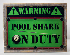 Warning Pool Shark on Duty Metal Sign Framed on Rustic Wood, Billiards, Game Roo