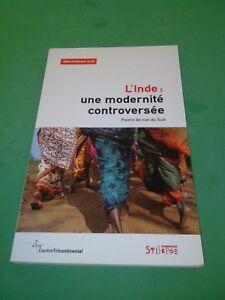 Alternatives Sud, Volume 18-2011/3 : L'Inde : une modernité controversée