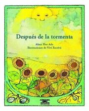 Despues De La Tormenta / After the Storm (Cuentos Para Todo El Ano / Stories the