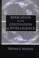 Education As the Cultivation of Intelligence (Educational Psychology Series)