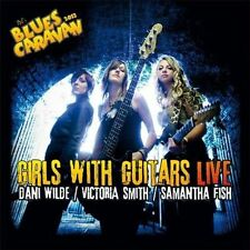 Girls with Guitars: Live by Dani Wilde/Victoria Smith/Samantha Fish (CD, Sep-2012, 2 Discs, Ruf Records)