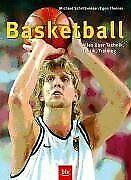 Basketball: Alles über Technik, Taktik, Training von Sch... | Buch | Zustand gut