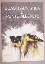 OASI FAUNISTICA DI PUNTE ALBERETE 1974 Bologna Zoologia Applicata