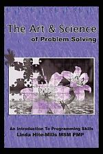 ART AND SCIENCE OF PROBLEM SOLVING AN INTRODUCTION TO PROGRAMMING By UsedGood