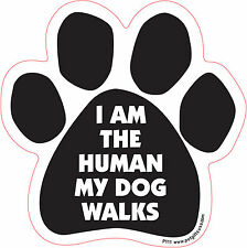 Dog Magnetic Paw Car Decal - I Am The Human My Dog Walks - Made In Usa