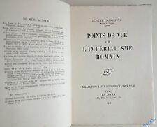 CARCOPINO Points de vue sur l'impérialisme romain EO NUM sur Alfa Le Divan 1934