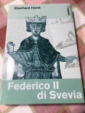 FEDERICO II DI SVEVIA Eberhard Horst San Paolo I protagonisti 2003 Medievale