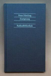 Peter HÄRTLING - Zueignung - Radius Bibliothek Stuttgart 1985 - SIGNIERT