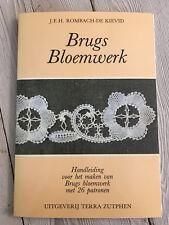 Brugs Bloemwerk J.E.H.Rombach-De Kievid ISBN 9062552196 Flower Lace Making Book