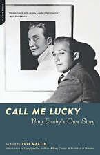 Call Me Lucky: Bing Crosby's Own Story, Crosby, Bing,