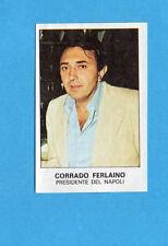 PANINI CALCIATORI 1975-76-Figurina n.441- FERLAINO - PRESIDENTE NAPOLI -Rec