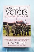 Forgotten Voices of World War II - Max Arthur - Hardbound