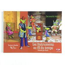 Les Instruments Au Fil Du Temps Par Gluck Les Souris Vertes / Livre Musique