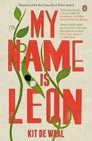 My Name Is Leon, By Waal, Kit de,in Used but Acceptable condition