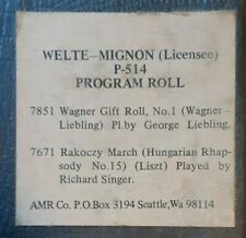 LONG PLAY PROGRAM ROLL # 514 WELTE RECUT REPRODUCING PIANO ROLL