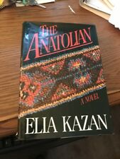 The Anatolian by Elia Kazan 1982 (1st Edition with dust jacket)
