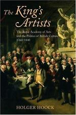 The King's Artists: The Royal Academy of Arts and the Politics of British