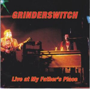 CD GRINDERSWITCH Live At My Father´s Place / Allman Brothers / Southern Rock