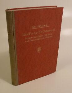 Max Braubach: Max Franz von Österreich , 1925
