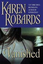 Vanished Robards, Karen Hardcover