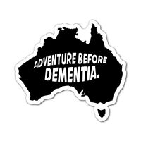 ADVENTURE BEFORE DEMENTIA CAR UTE STICKER Aussie Car Flag 4x4 Funny Ute #6577EN