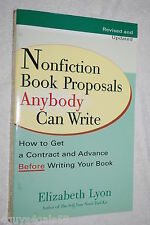 Nonfiction Book Proposals Anyone Can Write : How to Get a Contract and Advance..
