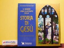ART 8.931 LIBRO  IL GRANDE LIBRO ILLUSTRATO STORIA DI GESU'  1994