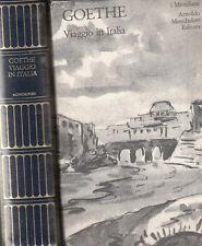 Viaggio in Italia. Goethe. Con cofanetto. Mondadori. I meridiani. 1994. D26