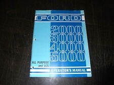 FORD 2000 3000 4000 5000 ALL PURPOSE AND LCG TRACTOR OPERATORS MANUAL