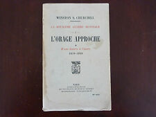 LA DEUXIEME GUERRE MONDIALE / L'ORAGE APPROCHE / T 1 / WINSTON CHURCHILL / 1948