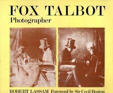 Fox Talbot Photographer : Robert Foreword by Sir Cecil Beaton Lassam