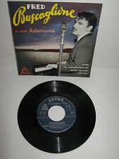 """FRED BUSCAGLIONE e I SUOI ASTERNOVAS – 7"""" vinyl EP"""