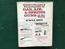 Gas, Air, & Spring Guns of the World, by W.H.B. Smith