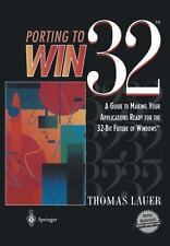 Porting to Win32 : A Guide to Making Your Applications Ready for the 32-Bit...