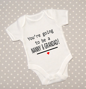 You're Going To Be A Nanny & Grandad! Baby Grow Pregnancy Reveal Bodysuit Vest