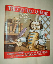 The Cat Hall of Fame : Imaginary Portraits and Profiles of the Worlds Most...