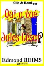 Qui a Tu� Jules C�sar ? by Edmond Reims (2013, Paperback, Large Type)