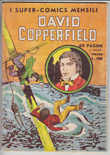 I SUPER - COMICS MENSILI N. 3 David Copperfield - ed. Nerbini 1950 -   ottimo