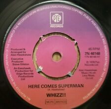 Whizz!! - Here Comes Superman / Do You Hear Me - PYE 7N46148 - UK 1978