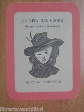 LA VITA DEL CUORE Frances Winwar Santino Segnalibro Pubblicitario Leo Longanesi