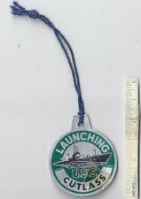 1945 WW2 USS CUTLASS Launching Tag SS-478 Submarine WWII Sub U.S.S. Pin USN Navy