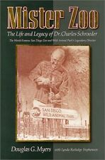 Mister Zoo: The Life and Legacy of Dr. Charles Sch