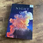 COLIN THUBRON Night of Fire ARC Advanced Reader's Edition/Uncorrected Proof 2017