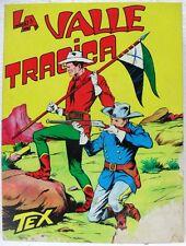 TEX n° 33 - La valle tragica - Lire 250-Novembre 1966