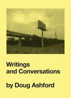 Writings and Conversations, Paperback by Ashford, Doug, Brand New, Free P&P i...
