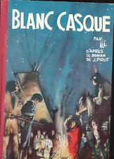 Blanc Casque de Jijé - Dupuis 1957. EO belge. TBE