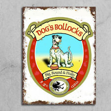 Dog's Bollocks Metal Signs plaque rusty retro style grunge home bar beer mancave
